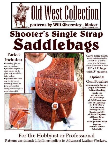 Shooter's Single Strap Saddlebags Pattern Pack Cattleman Holster Pattern Pack by Will Ghormley