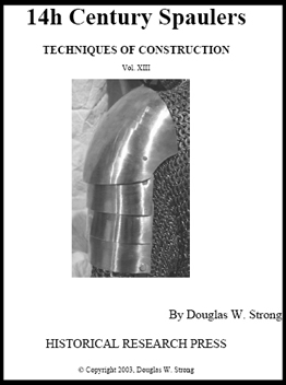 14th Century Spaulers: Techniques of Construction by Doug Strong
