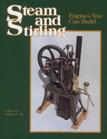 Steam and Stirling: Engines You Can Build - Book 1