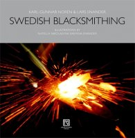 Swedish Blacksmithing by Karl-Gunnar Norén & Lars Enander