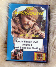 Spark Based Fire Starting with Ron Hood: Woodsmaster Volume 1 (DVD)