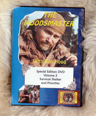 Survival Shelter and Priorities with Ron Hood: Woodsmaster Volume 2 (DVD)