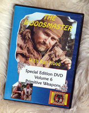 Primitive Weapons with Ron Hood: Woodsmaster Volume 6 (DVD)