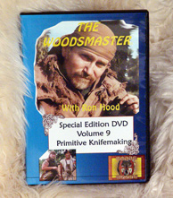 Primitive Knifemaking with Ron Hood, Tai Goo, and Tim Lively: Woodsmaster Volume 9 (DVD)