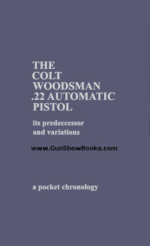 The Colt Woodsman .22 Automatic Pistol