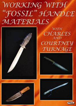 Working With Fossil Handle Materials (DVD) with Charles And Courtney Turnage